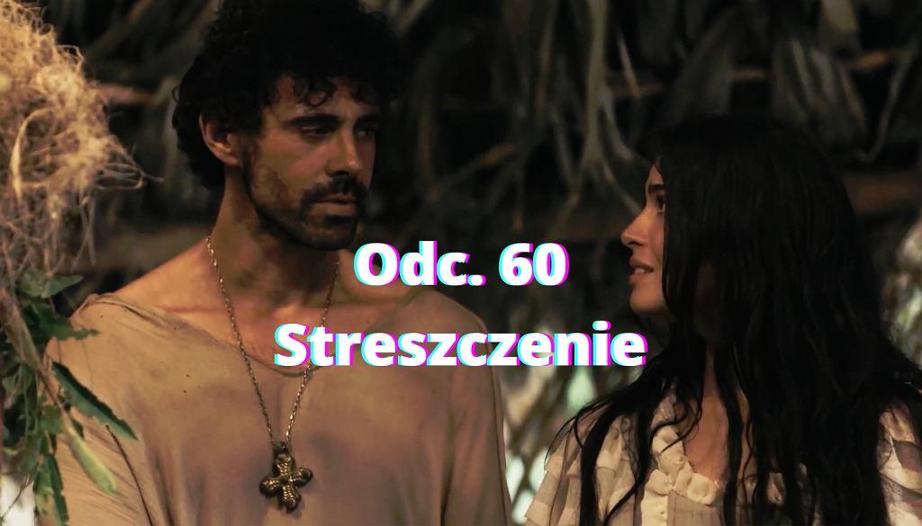 ''Królowa i konkwistador'' - odc. 60 [29.08.2021]. Streszczenie odcinka