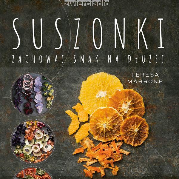 Okładka książki Teresy Marrone Suszonki zachowaj smak na dłużej