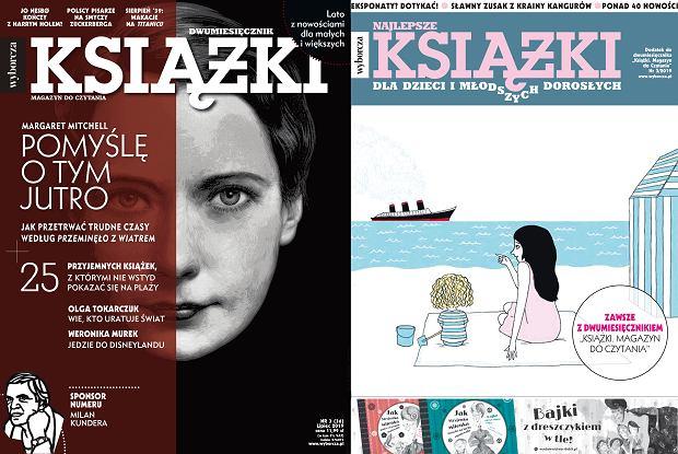 'Książki. Magazyn do czytania' i 'Książki dla dzieci i młodszych dorosłych', czerwiec 2019
