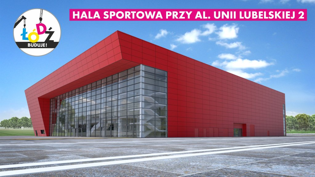 Wizualizacja nowej hali przy al. Unii w Łodzi