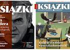 """Nowy numer """"Książek"""" już w sprzedaży, a w nim m.in. wielka opowieść Mariusza Szczygła o tym, jak Czesi zdarli z Kundery slipy, a Nogaś tropi Munro w Kanadzie..."""