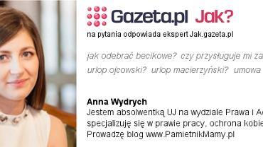 Anna Wydrych - specjalizuję się w prawie pracy, ochronie kobiet w ciąży. Prowadzę blog PamietnikMamy.pl