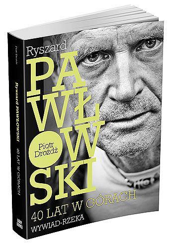 Ryszard Pawłowski: 40 lat w górach