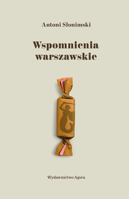 Piosenka o mojej Warszawie  Antoni Słonimski we