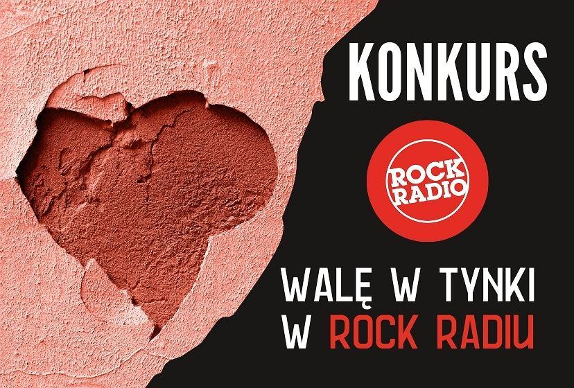 walę w tynki - konkurs rock Radio