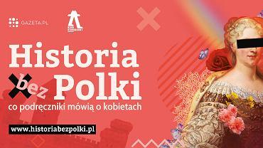 Gazeta.pl x Klub Komediowy - 'Historia bez Polki'