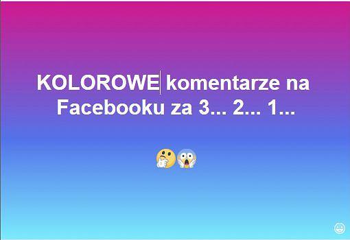 Kolorowe komentarze na Facebooku