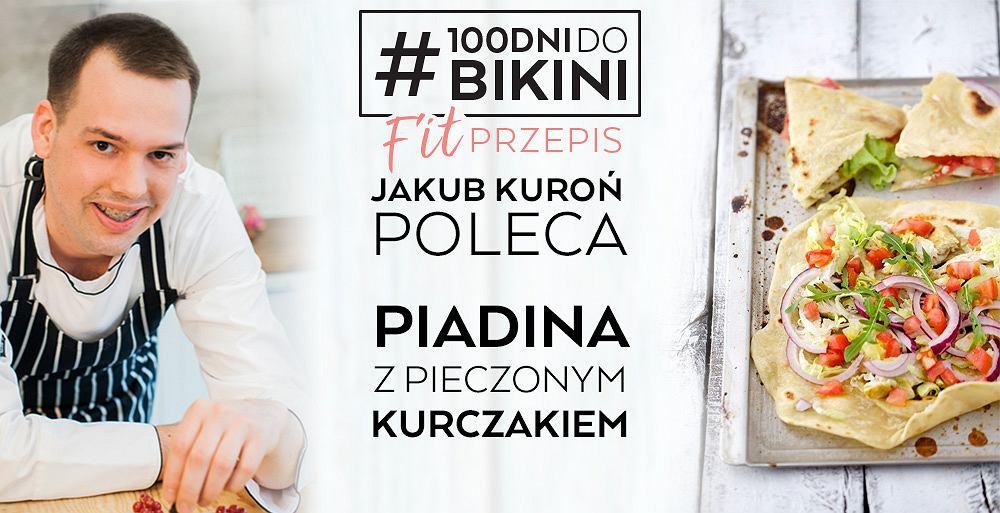 Jakub Kuroń poleca: Piadina z pieczonym kurczakiem