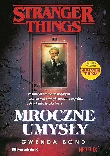 'Stranger Things. Mroczne Umysły'