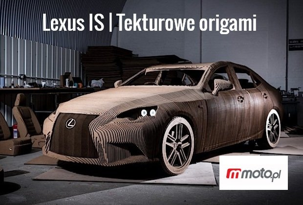 Lexus IS | Tekturowe Origami MEM