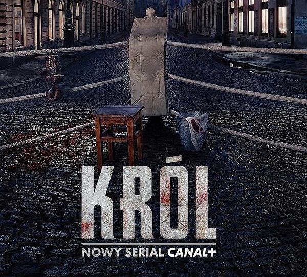 Król - Nowy serial Canal+