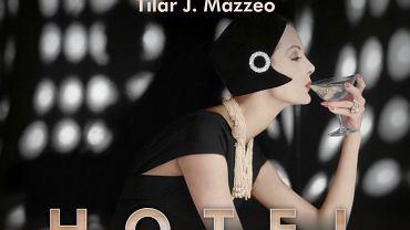 """Fragment okładki """"Hotelu Ritz"""" Tilar J. Mazzeo"""