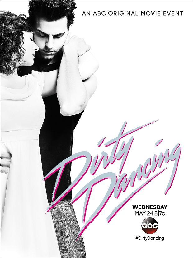 Plakat nowej wersji Dirty Dancing