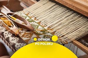 Design z Podlasia. Tekstylia i meble etno inspirowane tradycją regionu