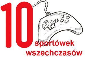 Top 10: gry sportowe wszechczasów