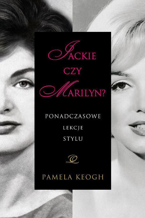 Jackie czy Marilyn