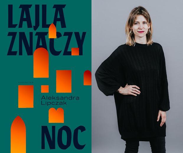 Aleksandra Lipczak, autorka książki 'Lajla znaczy noc' (fot. Gaby Jongenelen for CELA)