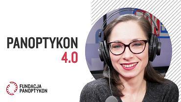 Podcast tokfm.pl i fundacji Panoptykon 'Panoptykon 4.0' zdjęcie okładkowe z prowadzącą Katarzyną Szymielewicz