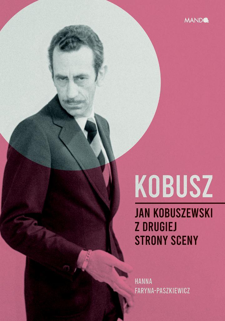 Kobusz. Jan Kobuszewski z drugiej strony sceny