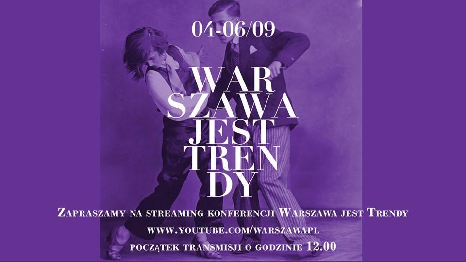 Festiwal 'Warszawa jest trendy'