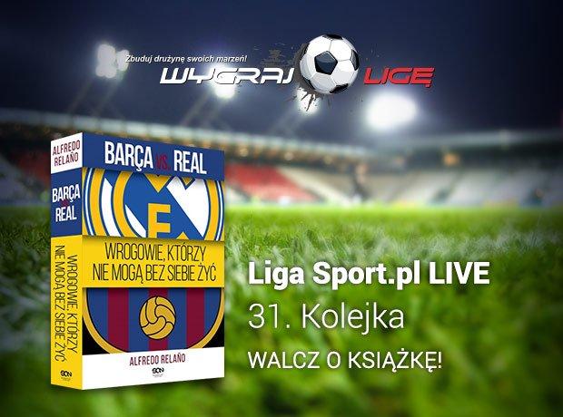 Liga Sport.pl LIVE w Wygraj Ligę na 31. kolejkę Ekstraklasy