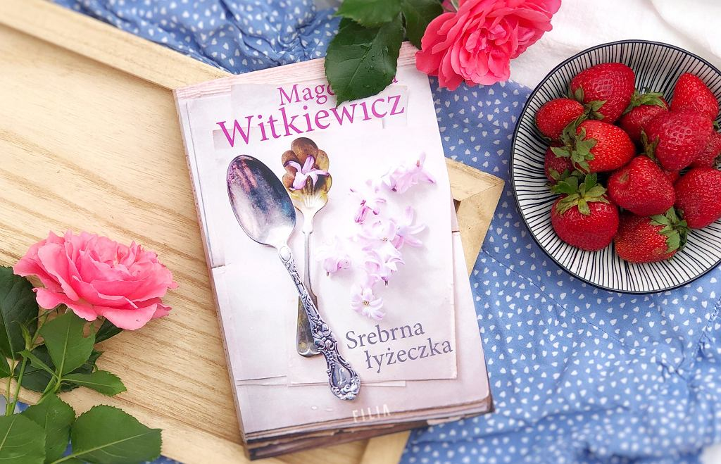 'Srebrna łyżeczka' to najnowsza powieść Magdaleny Witkiewicz