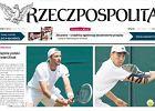 """Wimbledon. Polska prasa o sukcesie Janowicza, Kubota i Radwańskiej: """"Historyczna chwila"""", """"Wystrzeliły polskie rakiety"""""""