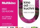 """""""Kino od kuchni"""" już 26 czerwca!"""