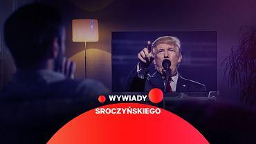 'Nieustanne krytykowanie Trumpa przez media liberalne też jest elementem jego show'