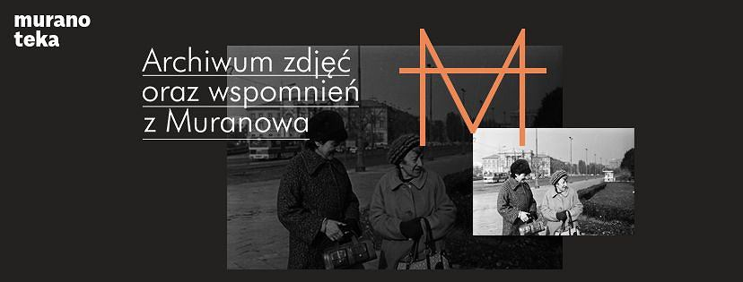 Powstaje społeczne archiwum Muranowa.