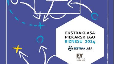 Ekstraklasa piłkarskiego biznesu 2014