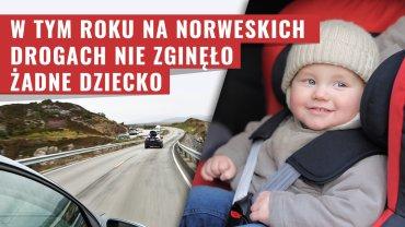 W tym roku w Norwegii w wypadku drogowym nie zginęło jeszcze żadne dziecko