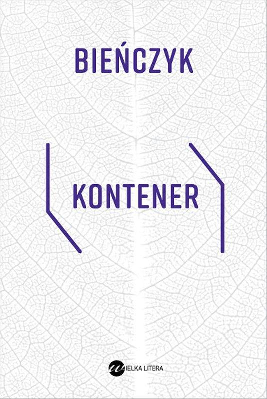 'Kontener', Marek Bieńczyk
