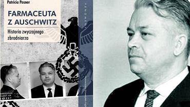 Okładka książki 'Farmaceuta z Auschwitz' Patricii Posner oraz Victor Capesius