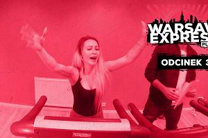 Warsaw Express odc 3