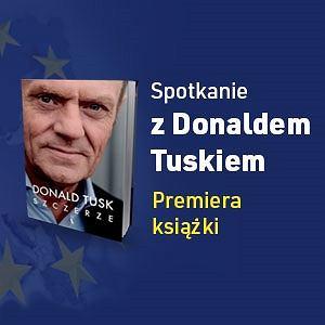 """""""Szczerze"""" - spotkanie z Donaldem Tuskiem w Warszawie"""