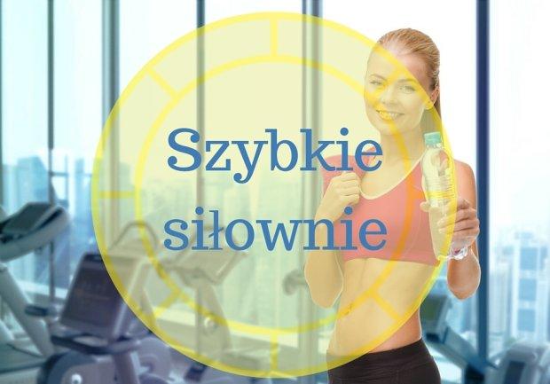 Szybkie siłownie