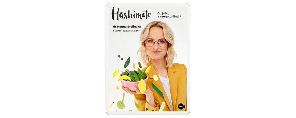 E-book Hanny Stolińskiej 'Hashimoto. Co jeść, a czego unikać?', Wydawnictwo How2