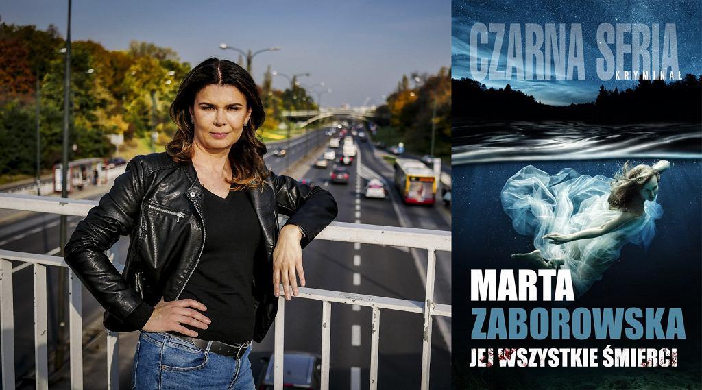 Marta Zaborowska i jej najnowsza powieść