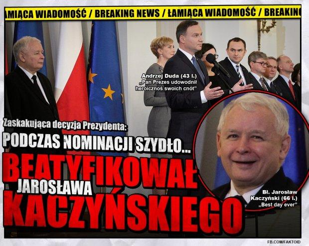 Jarosław Kaczyński beatyfikowany [Faktoid] - Zaskakująca decyzja Andrzeja Dudy (34 l.) - Faktoid