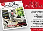 """Nowy numer magazynu """"Dom & Wnętrze"""" już w sprzedaży"""