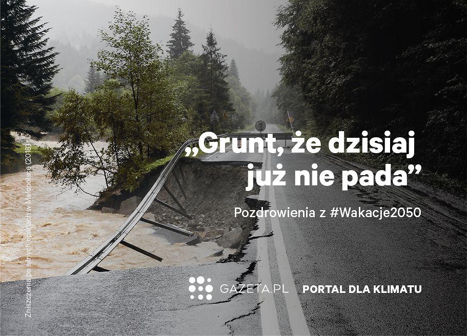 Zniszczenia po silnych ulewach w Małopolsce. Kampania #wakacje2050