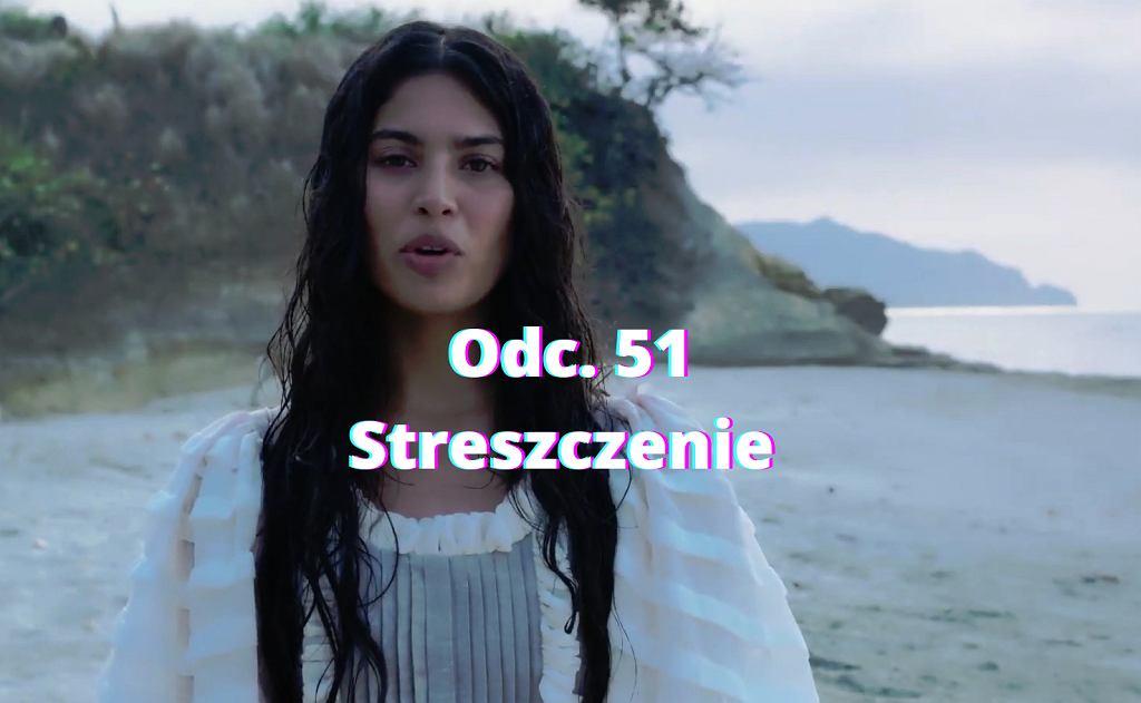 ''Królowa i konkwistador'' - odc. 51 [20.08.2021] Streszczenie odcinka