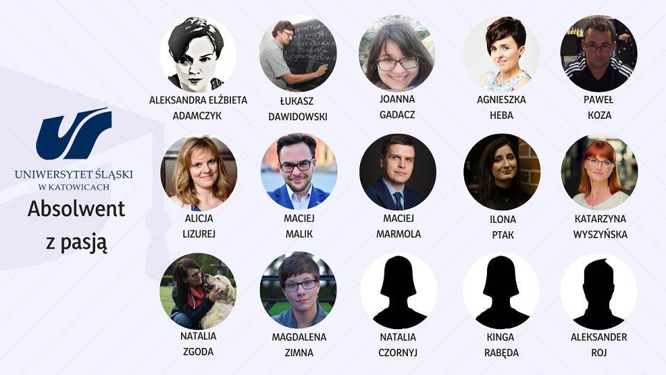 Po raz siódmy Uniwersytet Śląski wspólnie z 'Gazetą Wyborczą' przyzna tytuł ''Absolwenta z Pasją'. Otrzyma go osoba aktywna społecznie, osiągająca sukcesy w dziedzinie kultury, nauki lub sportu, z pełnym zaangażowaniem oddająca się swoim zainteresowaniom. W tym roku o tytuł ubiega się 15 osób