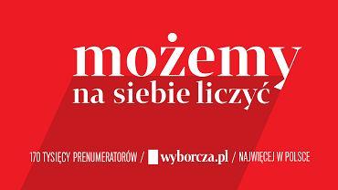 Możemy na siebie liczyć. Już 170 tys. prenumeratorów Wyborcza.pl