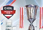 """ESL Mistrzostwa Polski z ogromnym zainteresowaniem. """"Czerpaliśmy z IEM Katowice"""""""