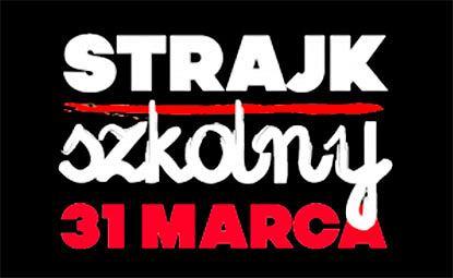 Strajk Szkolny odbędzie w Polsce 31 marca 2017.