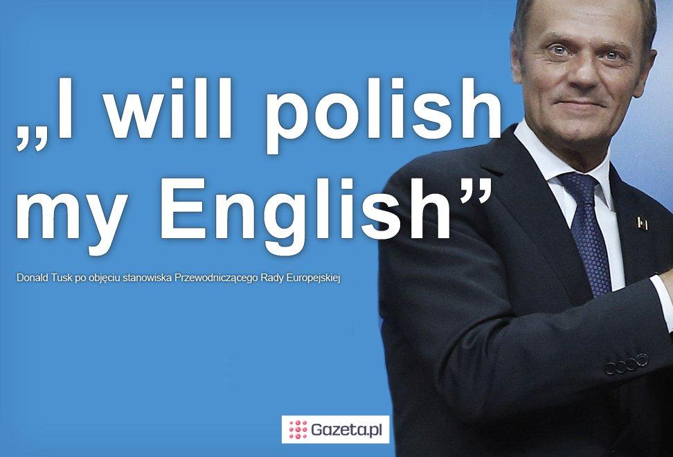 Donald Tusk o swoim... angielskim