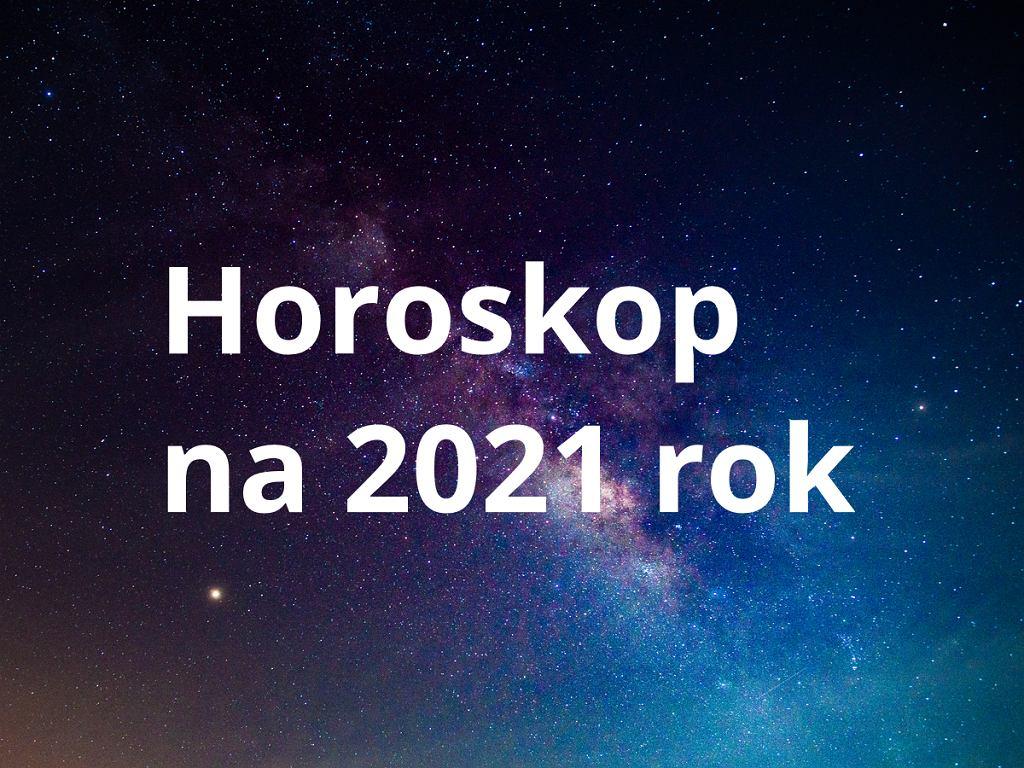 Horoskop na 2021