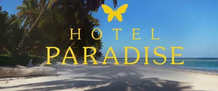 """""""Hotel Paradise"""". Kiedy następny odcinek? Gdzie go obejrzeć?"""